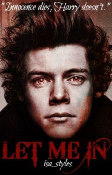 Let Me In (Harry Styles)