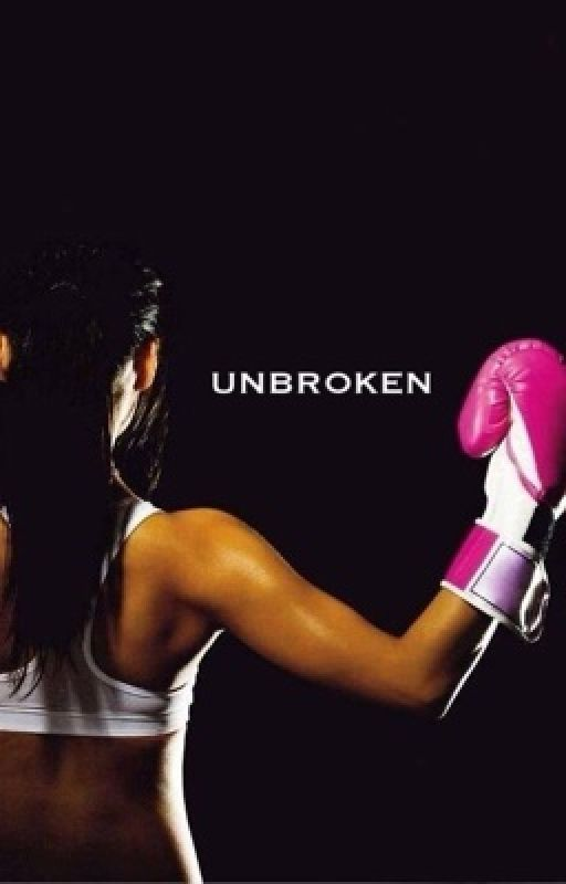 UNBROKEN by Officiallyunbroken
