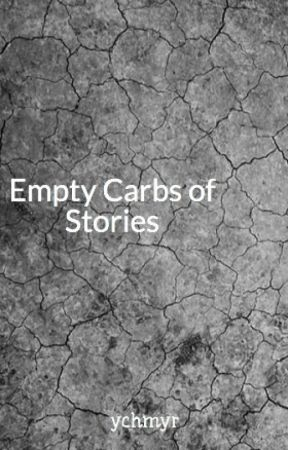 Empty Carbs of Stories by ychmyr