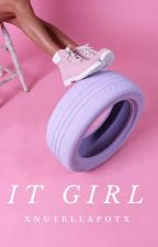 It-girl by xnutellapotx