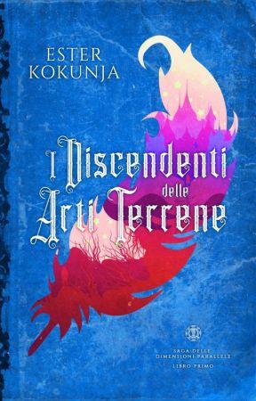 Le Arti Terrene (PD Saga #1) by Esterk21