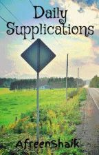 Daily Supplications by AfreenShaik