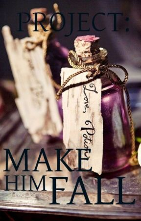 Project: Make Him Fall (Completed) by ess_pink