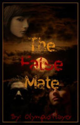 The False Mate (ON HOLD)