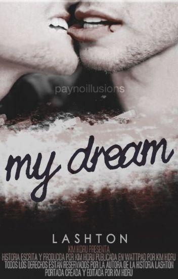 My Dream | Lashton | 5SOS