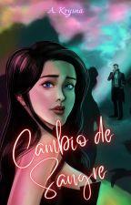 """Crónicas Zansvrikas I """"Cambio de Sangre"""" by AngelKrysna"""