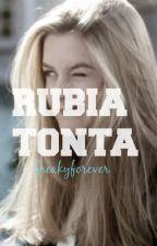 Rubia Tonta by freakyforever
