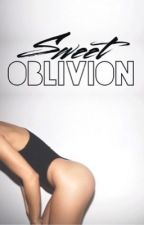 Sweet Oblivion by TheWaySheLoved
