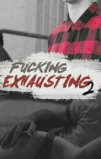 Fucking Exhausting 2. ( Luke Hemmings ) by xwhencalumsmilesx