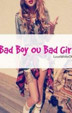 Bad Boy ou Bad Girl ? [PAUSE] by HarleyxQu1nn