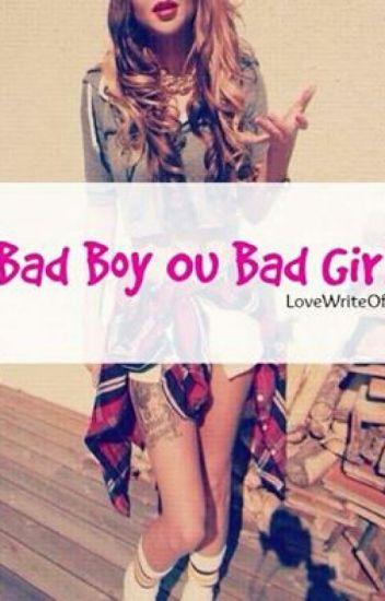 Bad Boy ou Bad Girl ? [PAUSE]