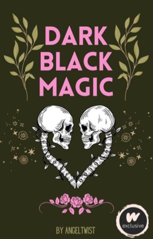 Dark Black Magic by angeltwist