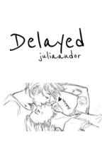 delayed   l.s au by darlinglarry21