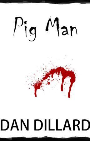 Pig Man by DanDillard