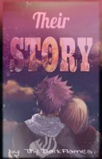 ❤Their Story❤ (NaLu) by SenpaiLea