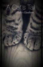 A Cat's Tail Muke~Cashton  hybrid story by Muke_newmas