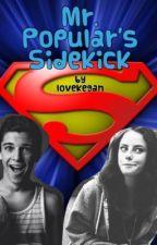 Mr. Popular's Sidekick by Lovekegan