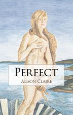 Perfect by AlisonClaire