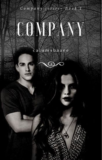 Company (A Tyler Lockwood fanfic) S1 and S2