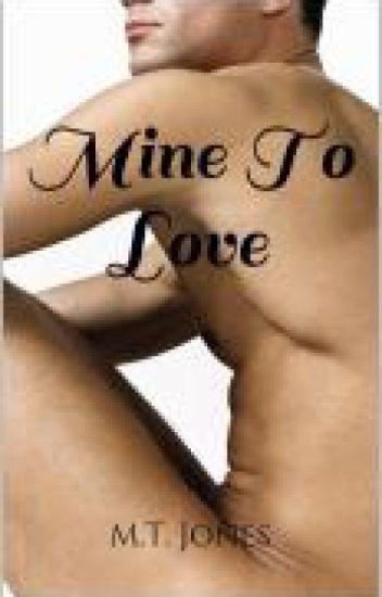 Mine To Love (manxman)