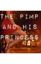 The Pimp and his Princess by cameronrene