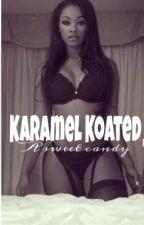 Karamel Koated by nynovels