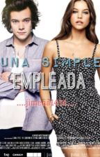 Una Simple Empleada -H.s Y  tu- by jimena1414