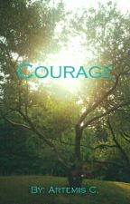Courage by artemiscatalano2