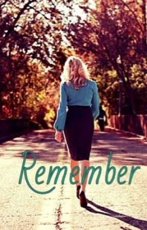 Remember by wildcat_girl_95