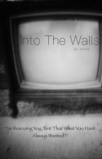 Into the walls by Jeziella