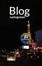 Blog by nachogreeen