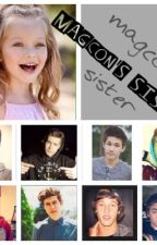 Magcon's Little Sister(On Hold) by KingdomCome_