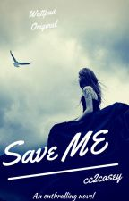 Save me (on hold) by cc2casey