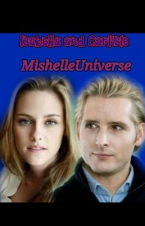 Isabella and Carlisle by MishelleUniverse