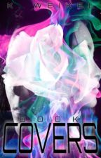 K. Weikel's Covers Book 1 - CLOSED by renesmeewolfe