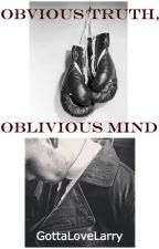Obvious Truth, Oblivious Mind {ZIAM} by GottaLoveLarry