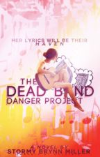 The Dead Band Danger Project by StormyTheZebra