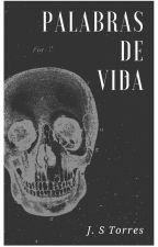 Palabras de vida by santiagort927