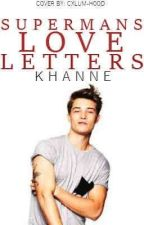 Superman's Love Letters by khanne902