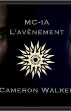 Mission MC-IA : L'avènement by cameron-walker