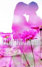 Painting Flowers ((A Nico Di Angelo Fanfiction)) by AshleyMccrackin