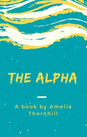 The Alpha (editing parts)