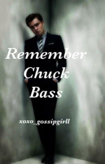 Remember Chuck Bass