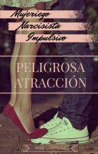 Peligrosa Atracción by Gemma102