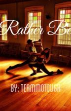 Rather Be {MOTOUGH} by teammotough