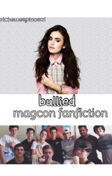 Bullied (a magcon fan fiction)