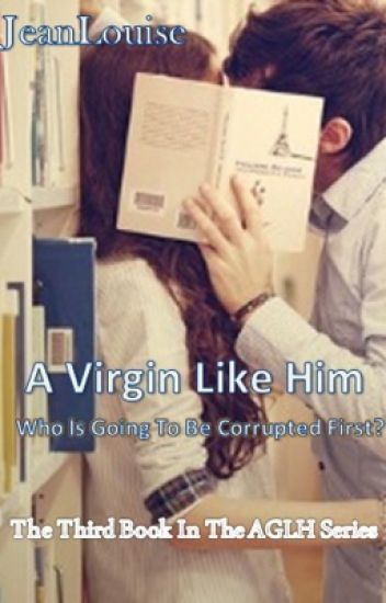 A Virgin Like Him