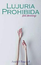 Lujuria prohibida - L.H. by darkcatbell