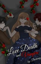 Love, Death, and Vampire by Dichiany