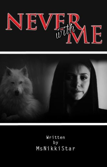 Never with Me (Book 1)